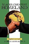 Blacks Greatest Homeland: Nigeria Is Born Again