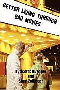 Better Living Through Bad Movies Cover
