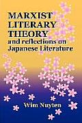 Marxist Literary Theory and Reflections on Japanese Literature