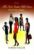 The First Ladies Club Series: Predictions - Book #1