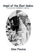 Angel of the East Indies: Biography of the Van Dooremolen Family
