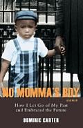 No Momma's Boy
