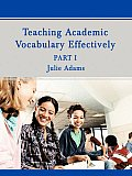 Teaching Academic Vocabulary Effectively: Part 1