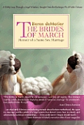 The Brides of March: Memoir of a Same-Sex Marriage