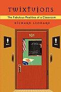 Twixtujons: The Fabulous Realities of a Classroom