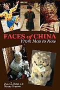 Faces of China: From Mao to Now