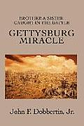 Gettysburg Miracle: Brother & Sister Caught in the Battle