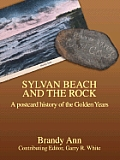 Sylvan Beach and the Rock: A Postcard History of the Golden Years