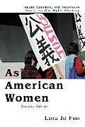 Asian American Women Issues Concerns & Responsive Human & Civil Rights Advocacy