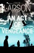 An Act of Vengeance