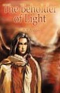 The Beholder of Light