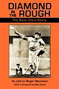 Diamond in the Rough: The Dave Clark Story