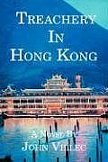 Treachery in Hong Kong