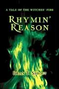 Rhymin' Reason: A Tale of the Witches' Fire