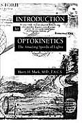 Introduction to Optokinetics: The Amazing Speeds of Lights