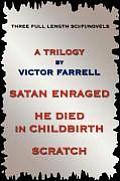 A Trilogy: Three Full Length Sci/Fi/Fantasy Novels