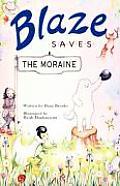 Blaze Saves the Moraine