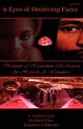 9 Eyes of Deceiving Faces: Destineye of Krassamun M Larson & Hawiah a Yohannes