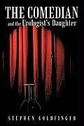 The Comedian and the Urologist's Daughter