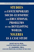 Studies in Contemporary Socio-Economic and Educational Problems in the Developing World: Nigeria as a Case Study