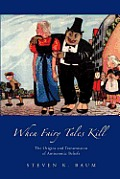 When Fairy Tales Kill: The Origins and Transmission of Antisemitic Beliefs