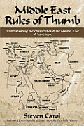 Middle East Rules of Thumb: Understanding the Complexities of the Middle East