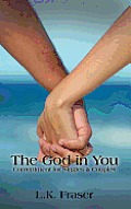 The God in You: Contentment for Singles & Couples