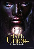 The Fifth Union: Genesis