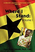 Where I Stand Volume I: A Collection of Speeches and Newspaper Articles 1992-1995