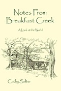 Notes from Breakfast Creek: A Look at the World