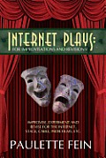 Internet Plays: For Improvisations and Revisions!