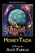 Honeytazia: Hail Homo Galacticus