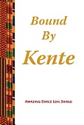 Bound by Kente