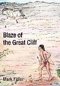 Blaze of the Great Cliff