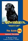 The Adventures of Smart Bart: The Guide Dog