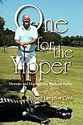 One for the Yipper: Memoirs and Musings of a Weekend Golfer