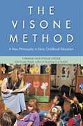 The Visone Method: A New Philosophy in Early Childhood Education
