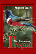 Trogon: The Awakening