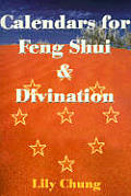 Calendars for Feng Shui & Divination