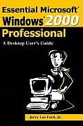 Essential Microsoft Windows 2000 Professional