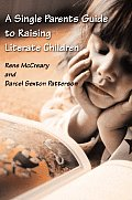 A Single Parents Guide to Raising Literate Children