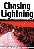 Chasing Lightning: The Pursuit of Successful Living in America