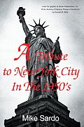 A Tribute to New York City In The 1950's