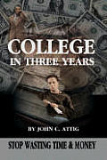 College in Three Years