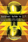 Survival Guide to I.T.