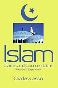 Islam: Claims and Counterclaims