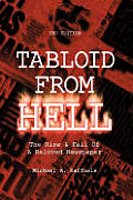 Tabloid from Hell: The Rise