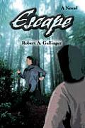 Escape: A Novel