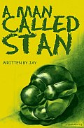 A Man Called Stan