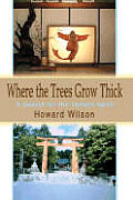 Where the Trees Grow Thick: A Search for the Yamato Spirit